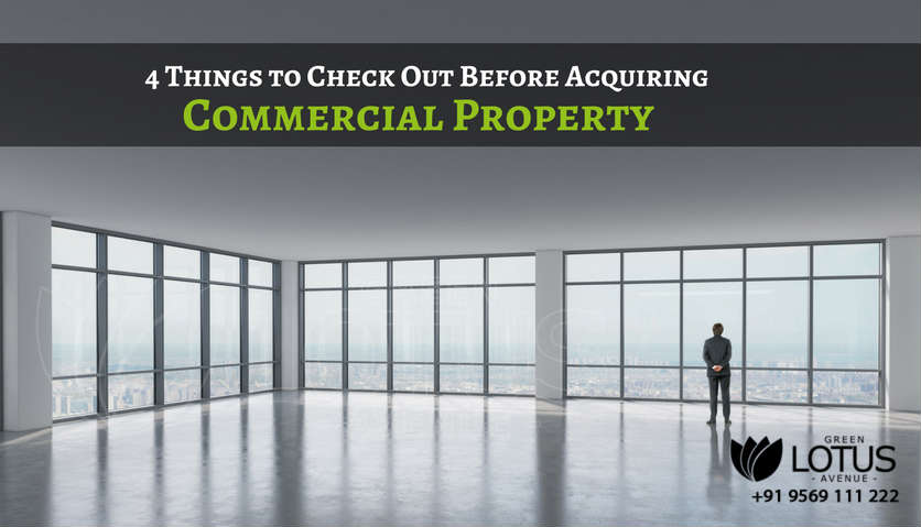 4 Things to Check Out Before Acquiring Your Commercial Property