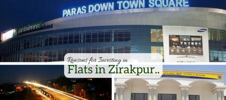 8 Good Reasons for Investing in Flats in Zirakpur